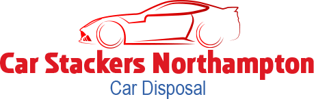 Car Disposal Car Stackers Northampton